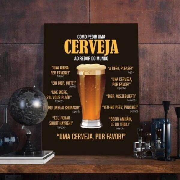 Para os amantes de uma boa cerveja essa placa decorativa é perfeita